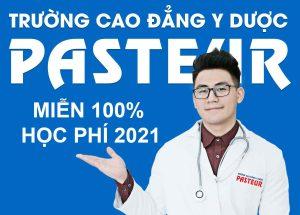 Trường Cao đẳng Y Dược Pasteur tuyển sinh Cao đắng Y Dược miễn 100% học phí 2021