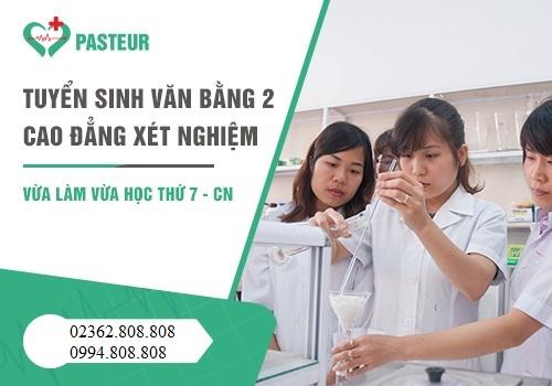 Cao đẳng Y Dược Pasteur Đà Nẵng tuyển sinh Văn bằng 2 Cao đẳng Xét nghiệm trên phạm vi cả nước