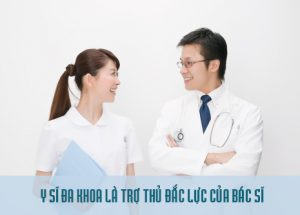 Công việc của người theo ngành Y Sĩ đa khoa là gì ?