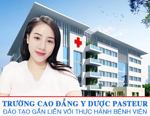 Trường Cao đẳng Y Dược Pasteur đào tạo gắn liền với thực hành bệnh viện